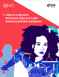 Jobs in a net-zero emissions future in Latin America and the Caribbean (2020)